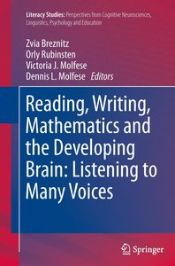 Reading, Writing, Mathematics and the Developing Brain: Listenin