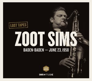 Lost Tapes: Zoot Sims