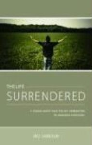 The Life Surrendered