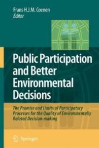 Public Participation and Better Environmental Decisions