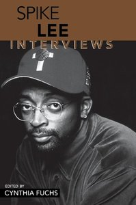Spike Lee: Interviews
