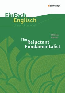 The Reluctant Fundamentalist. EinFach Englisch Unterrichtsmodell