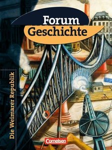 Band 4: 9. Jahrgangsstufe - Teilband: Die Weimarer Republik