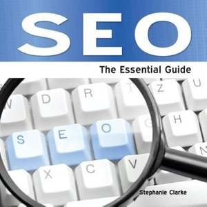 Seo - The Essential Guide