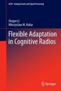 Flexible Adaptation in Cognitive Radios