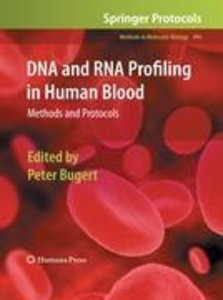 DNA and RNA Profiling in Human Blood