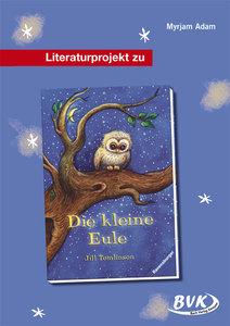 """Literaturprojekt """"Die kleine Eule"""""""