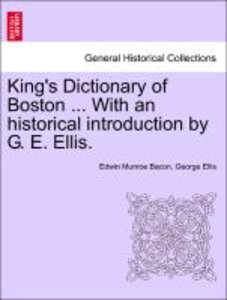 King's Dictionary of Boston ... With an historical introduction