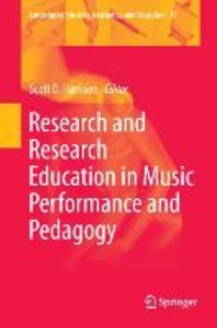Research and Research Education in Music Performance and Pedagog