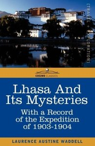 LHASA AND ITS MYSTERIES