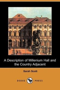 A Description of Millenium Hall and the Country Adjacent (Dodo P