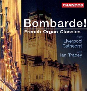 Bombarde! French Organ Classic