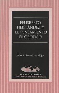 Felisberto Hernández y el pensamiento filosófico