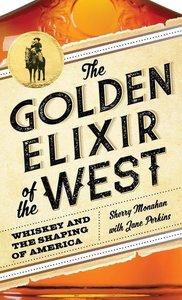Golden Elixir of the West