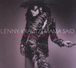 Mama Said (21th Anniversary Deluxe Edition)