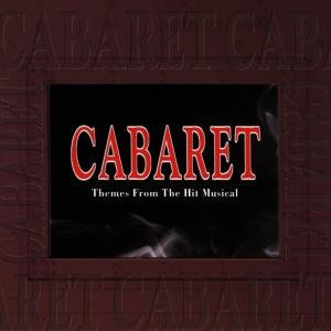 Cabaret-Themes From The Hit