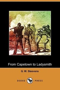 From Capetown to Ladysmith (Dodo Press)