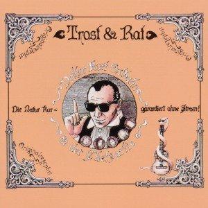 Trost & Rat (Remaster)