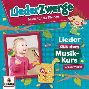 Liederzwerge-Lieder aus dem Musik-Kurs,Vol.1: