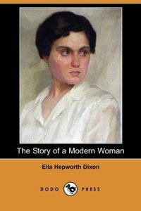 The Story of a Modern Woman (Dodo Press)