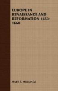 Europe in Renaissance and Reformation 1453-1660