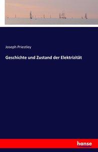 Geschichte und Zustand der Elektrizität