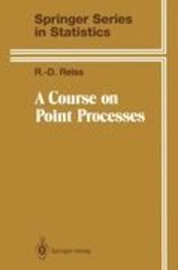 A Course on Point Processes