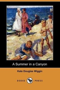 A Summer in a Canyon (Dodo Press)