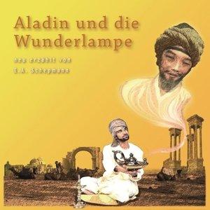 ALADIN UND DIE WUNDERLAMPE (NEU ERZÄHLT)
