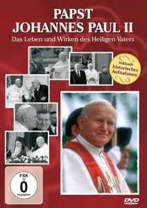 Papst Johannes Paul II-Das Leben und Wirken des