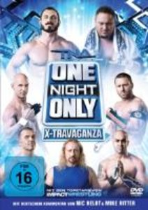 TNA-One Night Only: X-Travag
