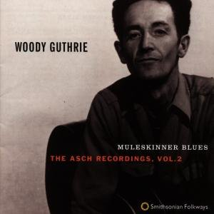 Muleskinner Blues: The Asch Recordings,Vol.2
