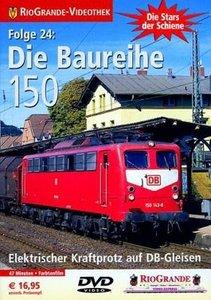 RioGrande - Die Stars der Schiene (Folge 24) Die Baureihe 150