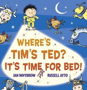 Where\'s Tim\'s Ted? It\'s Time for Bed!