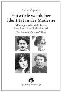 Entwürfe weiblicher Identität in der Moderne