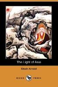 The Light of Asia (Dodo Press)