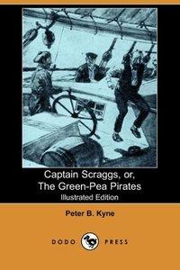 CAPTAIN SCRAGGS OR THE GREEN-P