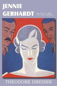Jennie Gerhardt, a novel
