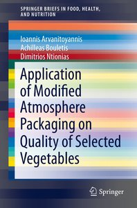 Application of Modified Atmosphere Packaging on Quality of Selec