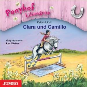 Ponyhof Liliengrün: Clara Und Camillo-Folge 3