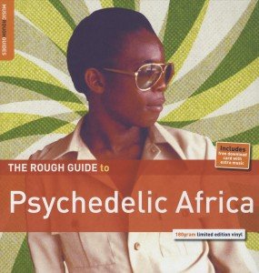 Rough Guide: Psychedelic Africa