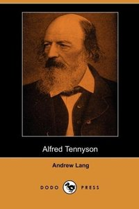 Alfred Tennyson (Dodo Press)