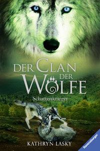 Der Clan der Wölfe 02. Schattenkrieger