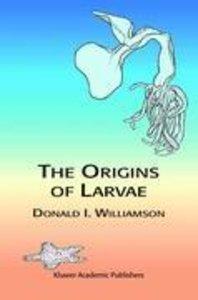 The Origins of Larvae