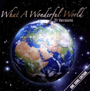 What A Wonderful World-One Song Edition