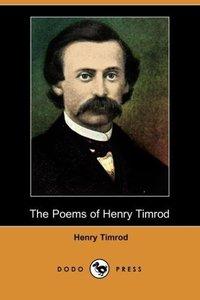 The Poems of Henry Timrod (Dodo Press)