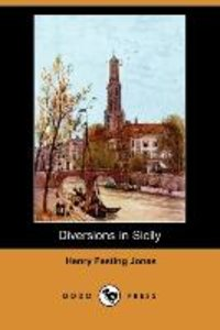 Diversions in Sicily (Dodo Press)