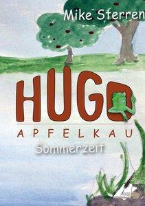 Die lustigen Abenteuer des Hugo Apfelkau