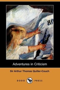 Adventures in Criticism (Dodo Press)