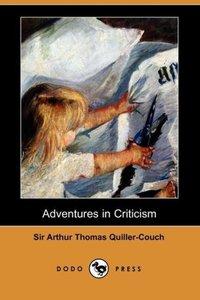 Adventures in Criticism (Dodo Press)